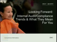 Looking Forward: Internal Audit/Compliance Trends & What They Mean for You