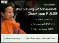 Stop Playing Whack-A-Mole: Check Your PULSE