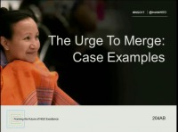 The Urge to Merge: Case Examples